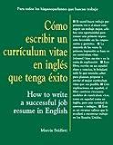 Como Escribir un Curriculum Vitae en Ingles que Tenga Exito 9780844272948