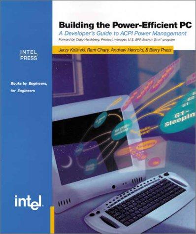 Building the Power Efficient PC: A Developer's Guide to ACPI Power Management PDF