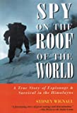 Spy on the Roof of the World, Sydney Wignall, 1585740691