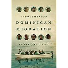 Undocumented Dominican Migration