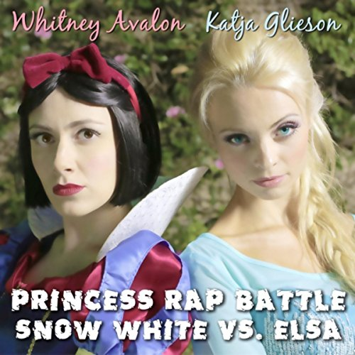 Princess Rap Battle: Snow White vs. Elsa (feat. Katja Glieson) [Explicit]