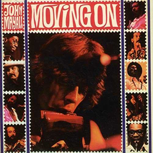 Moving On /  John Mayall