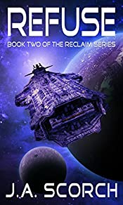Refuse: Book 2 of the Reclaim Series
