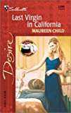 Last Virgin in California, Maureen Child, 0373763980