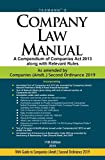 Company Law Manual - A Compendium of Companies Act 2013 along with Relevant Rules (11th Edition 2019)