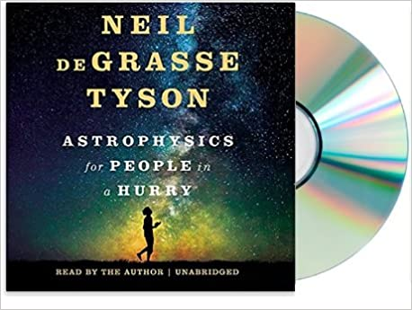 Neil degrasse tyson astrophysics in a hurry
