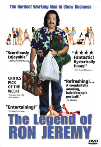 The Legend of Ron Jeremy (R-Rated - Store Scott Jeremy