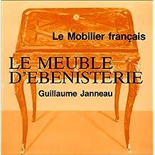 Meuble d'ebenisterie - le mobilier français