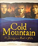 Image of Cold Mountain: The Journey from Book to Film (Pictorial Moviebook)