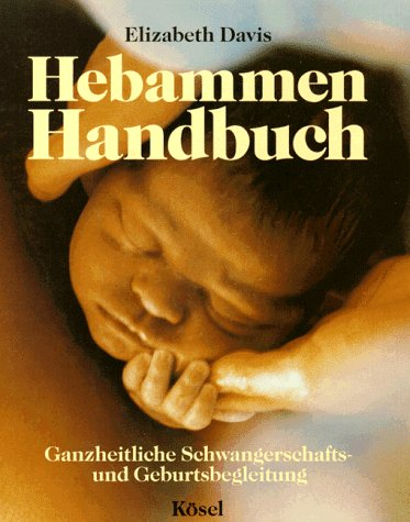 Das Hebammen Handbuch