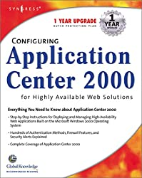 Configuring Application Center 2000 for Highly Available Web Solutions