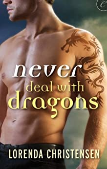Never Deal with Dragons by [Christensen, Lorenda]