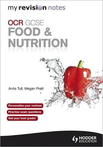My Revision Notes: OCR GCSE Food and Nutrition pdf epub