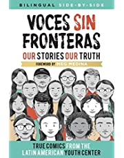 Voces Sin Fronteras: Our Stories, Our Truth (Bilingual)