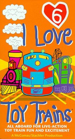 I Love Toy Trains 6 [VHS] - Love Toy Trains Store