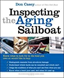 : Inspecting the Aging Sailboat (The International Marine Sailboat Library)