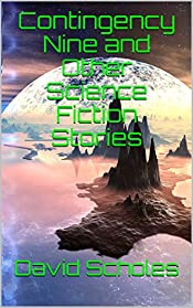 Contingency Nine and Other Science Fiction Stories