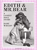 Edith and Mr. Bear (A Lonely Doll Story)