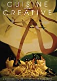 Cuisine of the Creative, James Lambeth and Miles James, 0960167838