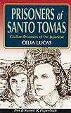 Prisoners of Santo Tomas, Celia Lucas, 0850525411