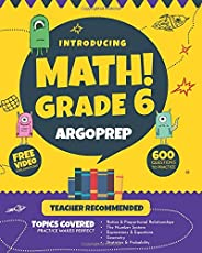Introducing MATH! Grade 6 by ArgoPrep: 600+ Practice Questions + Comprehensive Overview of Each Topic + Detailed Video Expla