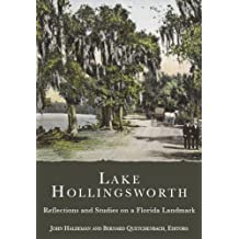 Lake Hollingsworth:: Reflections and Studies on a Florida Landmark