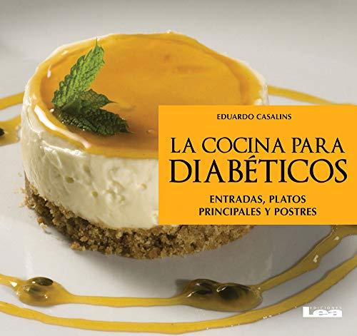 La cocina para diabéticos (Spanish Edition) Eduardo Casalins