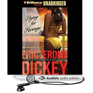 Dying for Revenge: Gideon Trilogy, Book 3 Eric Jerome Dickey, Dion Graham and Susan Ericksen