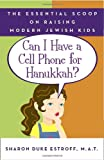 Can I Have a Cell Phone for Hanukkah?, Sharon Duke Estroff, 0767925440