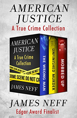 American justice a true crime collection kindle edition by james american justice a true crime collection by neff james fandeluxe Gallery