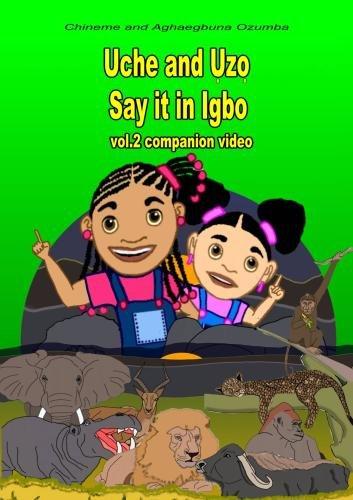 UCHE AND UZO say it in Igbo vol.2 Companion Video