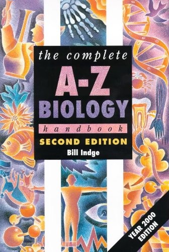 The Complete A-Z Biology Handbook