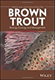img - for Brown Trout: Biology, Ecology and Management book / textbook / text book
