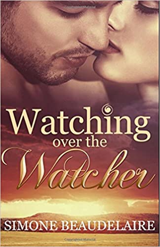Download Watching Over The Watcher By Simone Beaudelaire