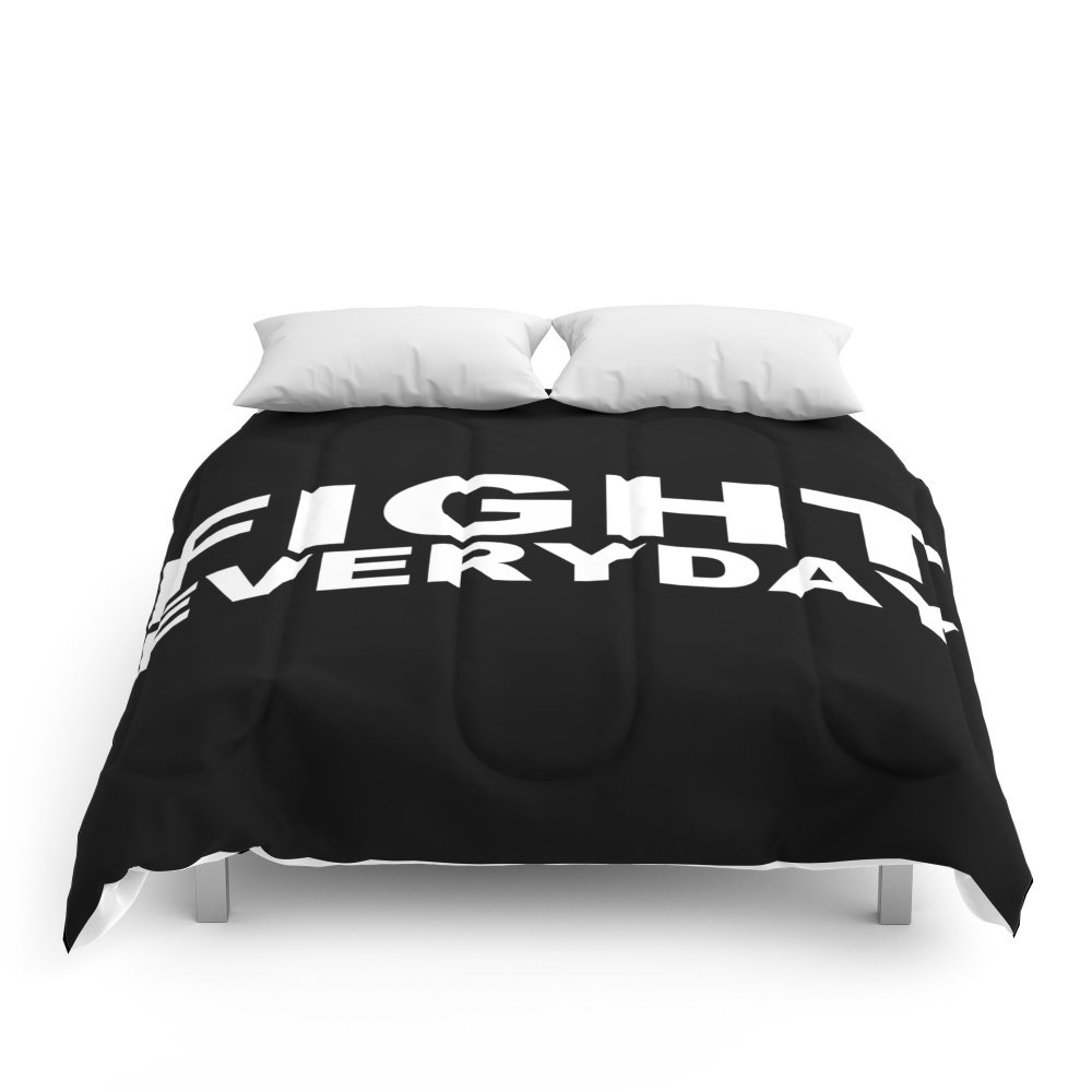Society6 Fight Everyday Comforters Queen: 88'' x 88''