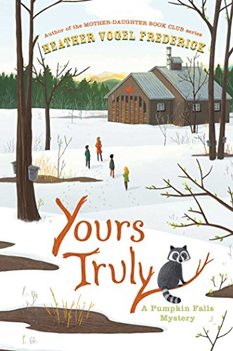 Yours Truly (A Pumpkin Falls Mystery) by [Frederick, Heather Vogel]