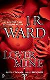 """""""Lover Mine - A Novel of the Black Dagger Brotherhood"""" av J. R. Ward"""