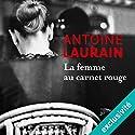 La femme au carnet rouge Hörbuch von Antoine Laurain Gesprochen von: Bertrand Suarez-Pazos