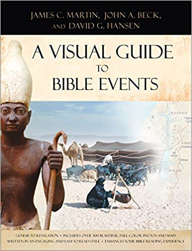 Read online A Visual Guide to Bible Events: Fascinating Insights into Where They Happened and Why PDF, azw (Kindle), ePub