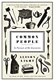 img - for Common People: In Pursuit of My Ancestors by Alison Light (2015-09-17) book / textbook / text book