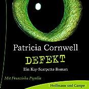Defekt (Kay Scarpetta 14) | Patricia Cornwell