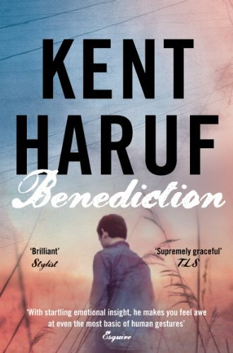 Benediction (Plainsong 3) by Kent Haruf (2014-02-27)