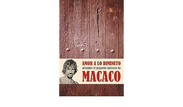 Amor a lo diminuto (Spanish Edition) - Kindle edition by Macaco Macaco. Arts & Photography Kindle eBooks @ Amazon.com.