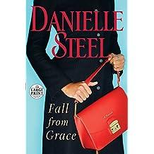 Fall from Grace: A Novel (Random House Large Print)