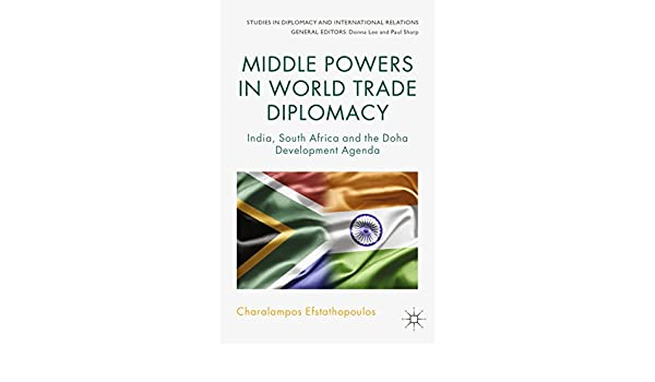 Middle Powers in World Trade Diplomacy: India, South Africa ...