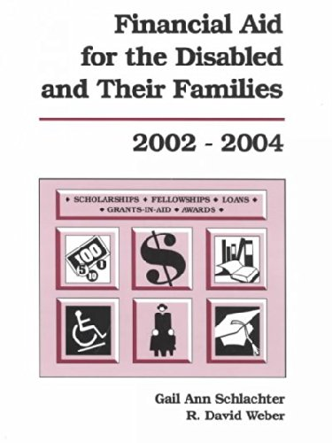 Financial Aid for the Disabled & Their Families, 2002-2004 (FINANCIAL AID FOR THE DISABLED AND THEIR FAMILIES)