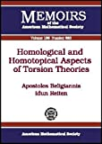 Homological and Homotopical Aspects of Torsion Theories, Apostolos Beligiannis and Idun Reiten, 0821839969