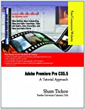 img - for Adobe Premiere Pro CS5.5: A Tutorial Approach book / textbook / text book