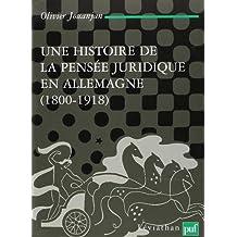 Une histoire de la pensée juridique en Allemagne: 1800-1918