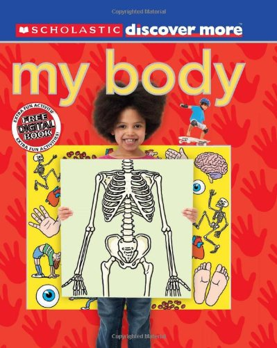 Scholastic Discover More: My Body